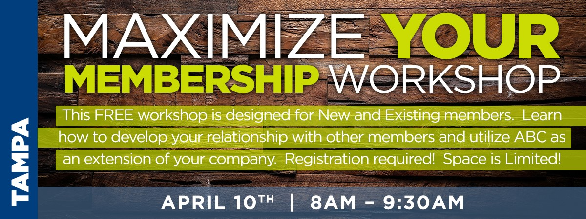 Maximize Your Membership Workshop | Associated Builders and